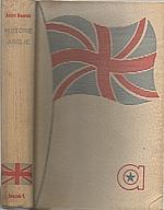 Maurois: Historie Anglie = [Histoire d'Angleterre]. Svazek I, 1945
