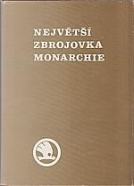Janáček: Největší zbrojovka monarchie, 1990