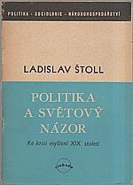 Štoll: Politika a světový názor, 1946