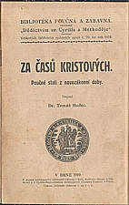 Hudec: Za časů Kristových, 1919