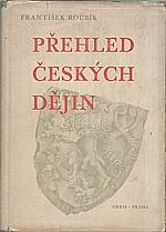 Roubík: Přehled českých dějin, 1947