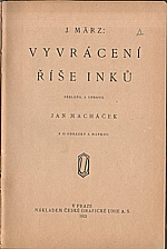 März: Vyvrácení říše Inků, 1922