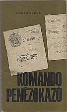 Skála: Komando penězokazů, 1964