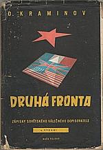 Kraminov: Druhá fronta, 1950