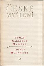 Masaryk: Ideály humanitní ; Problém malého národa ; Demokratism v politice, 1968