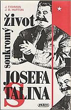 Fishman: Soukromý život Josefa Stalina, 1993