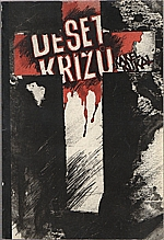 Kukal: Deset křížů, 1993