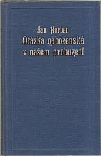 Herben: Otázka náboženská v našem probuzení, 1927
