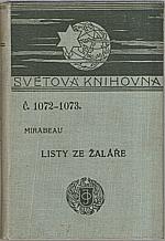 Mirabeau: Listy ze žaláře. I. díl, 1913