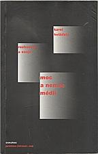 Hvížďala: Moc a nemoc médií, 2003