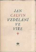 Kalvín: Vzdělání ve víře, 1953