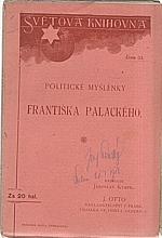 Palacký: Politické myšlénky Františka Palackého, 1904