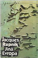 Rupnik: Jiná Evropa, 1992