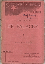 Pekař: Fr. Palacký, 1912
