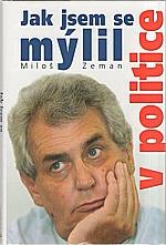 Zeman: Jak jsem se mýlil v politice, 2005