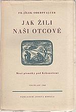 Jílek: Jak žili naši otcové, 1946