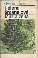 Šmahelová: Muž a žena, 1986