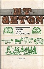 Seton: Kniha lesní moudrosti, 1991