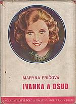Fričová: Ivanka a osud, 1934