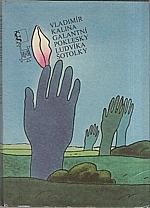Kalina: Galantní poklesky Ludvíka Šotolky, 1987