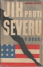 Mitchell: Jih proti Severu. I-II, 1940