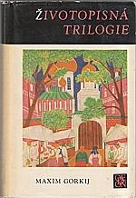 Gorkij: Životopisná trilogie, 1968