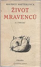 Maeterlinck: Život mravenců, 1937