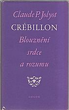 Crébillon: Blouznění srdce a rozumu, 1978