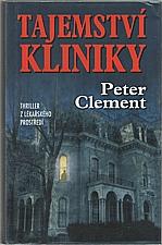 Clement: Tajemství kliniky, 2003
