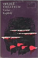 Kaplický: Veliké theatrum, 1977