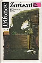 Trifonov: Zmizení, 1989