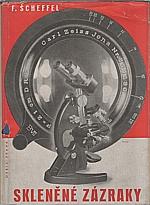 Scheffel: Skleněné zázraky, 1943