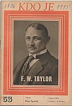 Špaček: F. W. Taylor, 1947