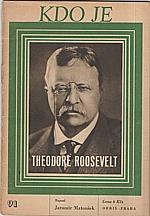 Matoušek: Theodore Roosevelt, 1948