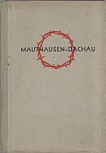 Vítek: Mauthausen 1942 - Dachau 1945, 1946