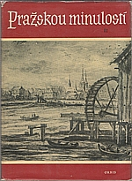 Liška: Pražskou minulostí. II., 1958