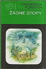 Forsyth: Žádné stopy : sbírka povídek, 1988
