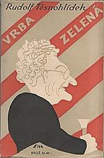 Těsnohlídek: Vrba zelená, 1925