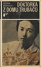 Borská: Doktorka z domu Trubačů, 1979