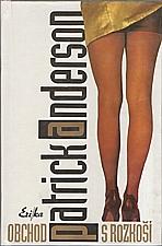 Anderson: Obchod s rozkoší, 1993