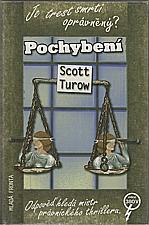 Turow: Pochybení, 2004