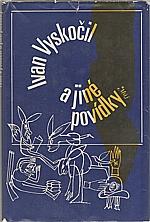 Vyskočil: A jiné povídky, 1971