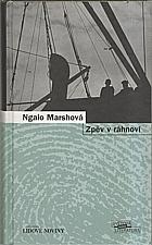 Marsh: Zpěv v rahnoví, 2007