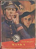 Wallace: Maska, 1940