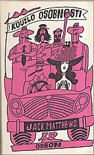 Matthews: Kouzlo osobnosti, 1976