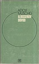 Muschg: Albisserův důvod, 1978