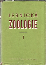 Pfeffer: Lesnická zoologie. I-III, 1954