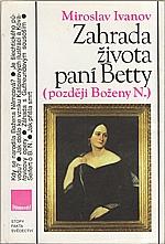 Ivanov: Zahrada života paní Betty (později Boženy N.), 1992