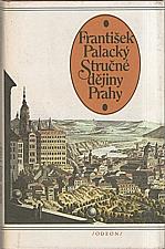 Palacký: Stručné dějiny Prahy, 1983