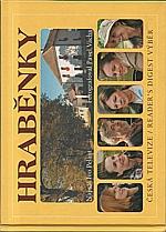 Pelant: Hraběnky, 2007